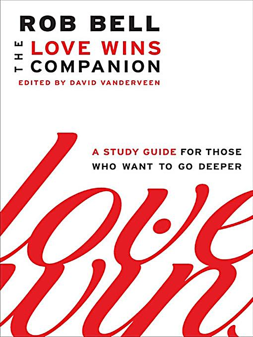 rob bell love wins study guide