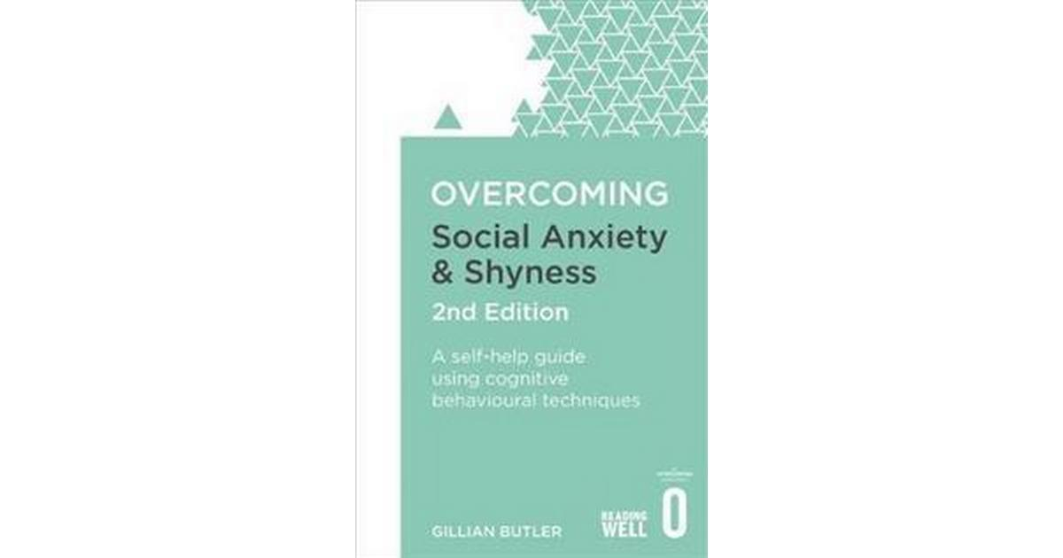 overcoming anxiety a self help guide using cognitive behavioral techniques